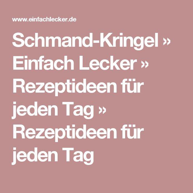 Schmand-Kringel » Einfach Lecker » Rezeptideen für jeden Tag » Rezeptideen für jeden Tag