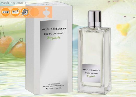 Спокойная элегантность. Скоро. Женский аромат Eau de Cologne Bergamota от Angel Schlesser - 7 Июня 2016 - ВА-Проекты: парфюмерия и игрушки! #ParfumInRussia