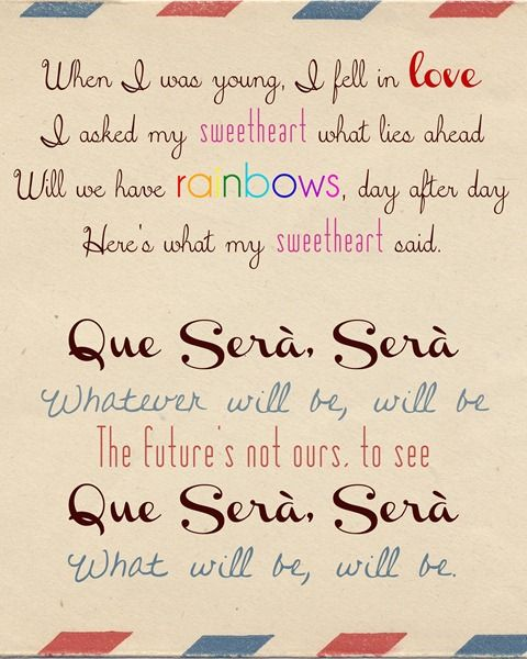 Que Sera, Sera (What Will Be Will Be) Lyrics Printable :: Doris Day :: The Man Who Knew Too Much
