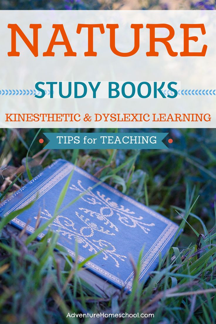 Nature Study Books for Kinesthetic and Dyslexic Learning #homeschool #nature #teaching #handsonlearning