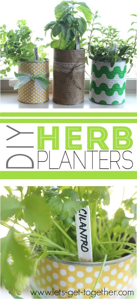 Welcome spring by creating your own DIY herb planters out of recycled tin cans with inspiration from Let's Get Together. Place on windowsills, countertops or on a porch as herb planters. These would make sweet gifts for Mother's Day or for teachers.