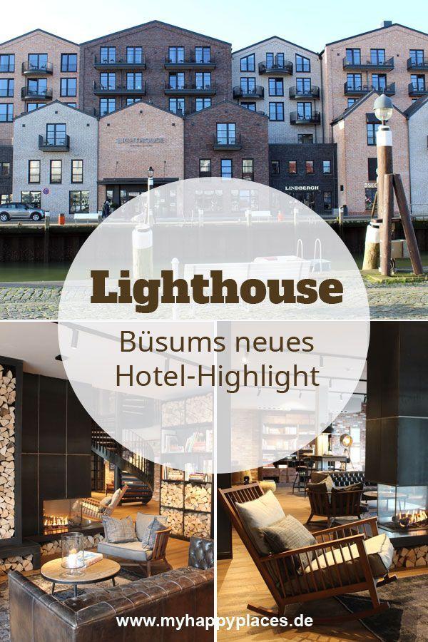 Lighthouse Hotel Spa Busums Neues Highlight Mit Meerblick In 2020 Leuchtturm Hotel Spa Hotel Hotel Deutschland