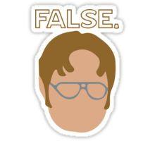 Dwight False Sticker Sticker