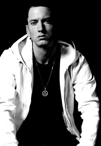 Eminem- no matter wat ANYONE says about him, he's AWESOME and I will ALWAYS love him! like no one els