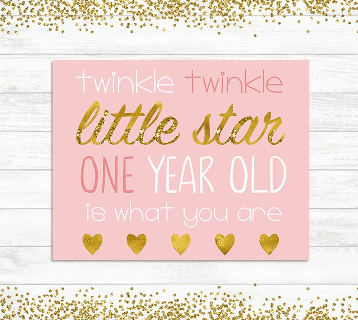 Twinkle twinkle little star, 1st Birthday Decoration, one year old, Gold and Pink Birthday Printable, Party Decor, Birthday Gold and Glitter by BaloeDesigns on Etsy https://www.etsy.com/listing/291284983/twinkle-twinkle-little-star-1st-birthday