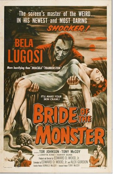 "Vintage horror movie poster, Ed Woods ""Bride of the Monster"" starring Bela Lugosi. Vintage One sheet movie poster. At http://www.cvtreasures.com   $2750"