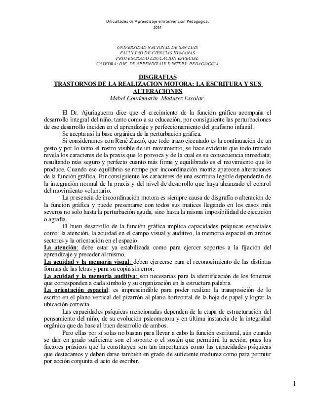 Dificultades de Aprendizaje e Intervención Pedagógica. 2014  UNIVERSIDAD NACIONAL DE SAN LUIS FACULTAD DE CIENCIAS HUMANAS...