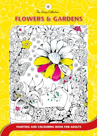 The Daisy Collection - Colouring Books for Adults-  Flowers and Gardens