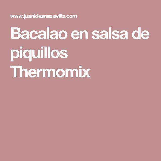 Bacalao en salsa de piquillos Thermomix