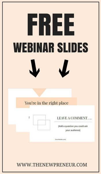 Free Webinar Slides and Guide - The Newpreneur  Your slides are one of the most important parts of your webinar. If you don't have proper slides it can ruin your webinar. Although, with this epic slide deck you have a planned out webinar sequence. Just download the slides from google slides and start customizing this to create a bomb webinar. Grab this free epic slide deck!