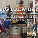 AHS does Big Brew Day the Texas way...we go all out!  Sign up now because space is limited.  We'll be brewing with our homebrewing buddies out in the parking lot and enjoying some amazing home cooked food. The chefs Dan will also be roasting a pig onsite! As always we'll have some samples of wine, beer, cheese, root beer & more...all homebrewed of course!  We encourage all our fans to bring some of their homebrew for sampling and sharing throughout the day and during the big toast.  For…