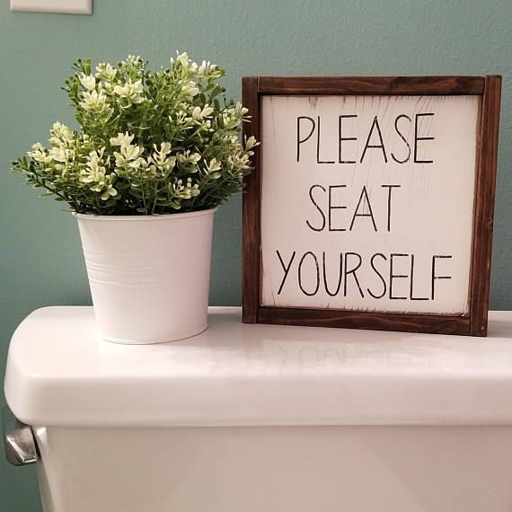"Please seat yourself sign would make a great addition to your bathroom décor. SIGN DETAILS: This sign is hand painted and sanded for a distressed effect. Dimensions are approximately 8inx8in The sign is painted in matte white with black lettering. Frame is cedar with a ""dark #CountryFarmhouseDecor"