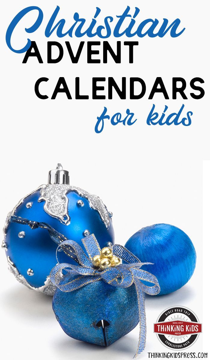 Christian Advent Calendars for Kids | Homeschool Preschool ...