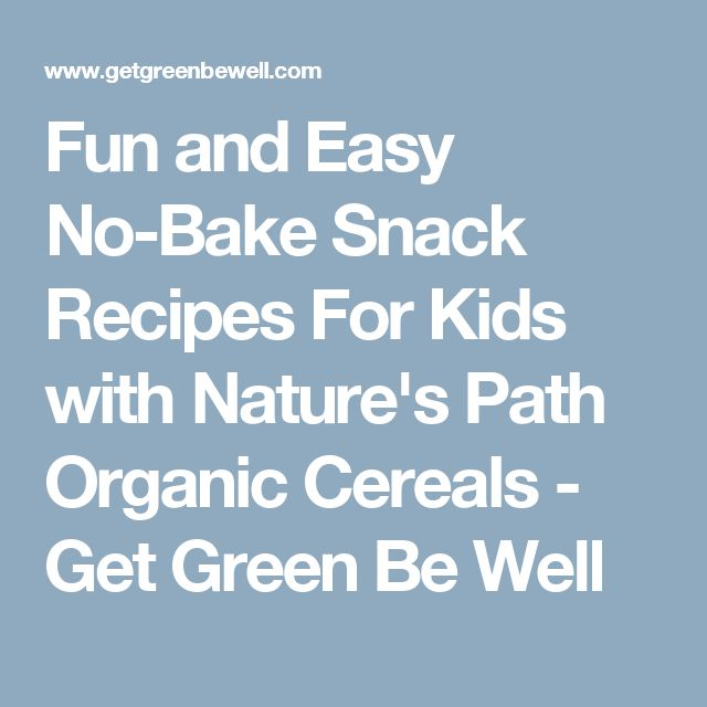 Fun and Easy No-Bake Snack Recipes For Kids with Nature's Path Organic Cereals - Get Green Be Well