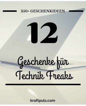 350+ Geschenkideen: Geschenke für Technik Freaks #geschenkeliste