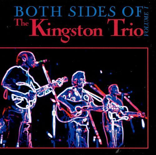 Both Sides of the Kingston Trio, Vol. 1 [CD]