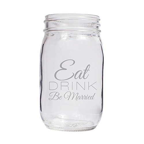Eat Drink Be Married Engraved Half Pint Mason Jar set of 60 * For more information, visit image link from Amazon.com