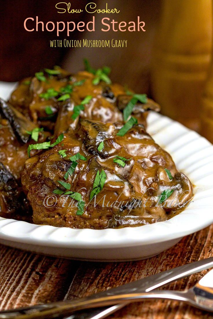 There's plenty of delicious gravy that makes itself, I might add, so serving this with rice or mashed potatoes would really be recommended. I served one with jasmine rice and it was out of this world!   Chopped Steak with Onion Mushroom Gravy