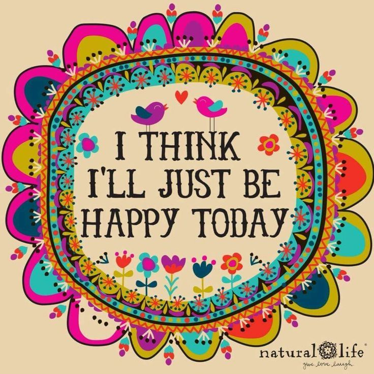 I think I'll just be happy today...Again!
