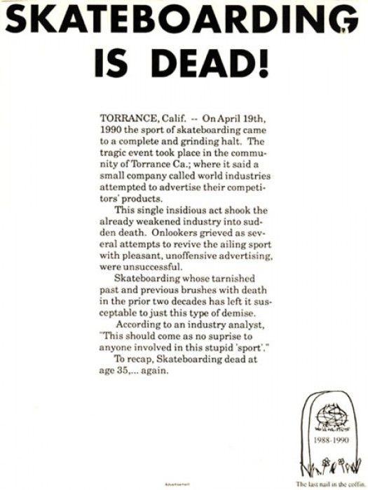 Skateboarding is Dead:  World Industries skateboards.