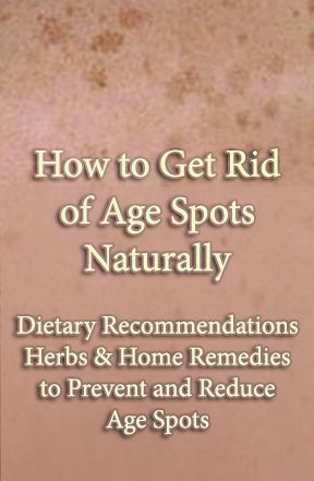 "How Do You Get Rid of Age Spots Naturally? Dietary recommendations, home remedies, supplements and a lot of other ideas for fading/ridding oneself of sun spots ""age spots"" naturally."