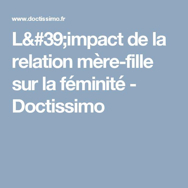 L'impact de la relation mère-fille sur la féminité - Doctissimo