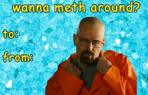 breaking bad valentines day cards