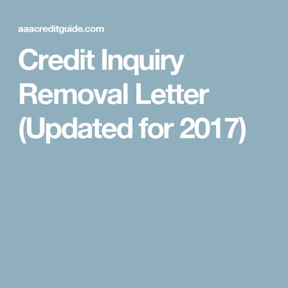 Credit Inquiry Removal Letter (Updated for 2017)