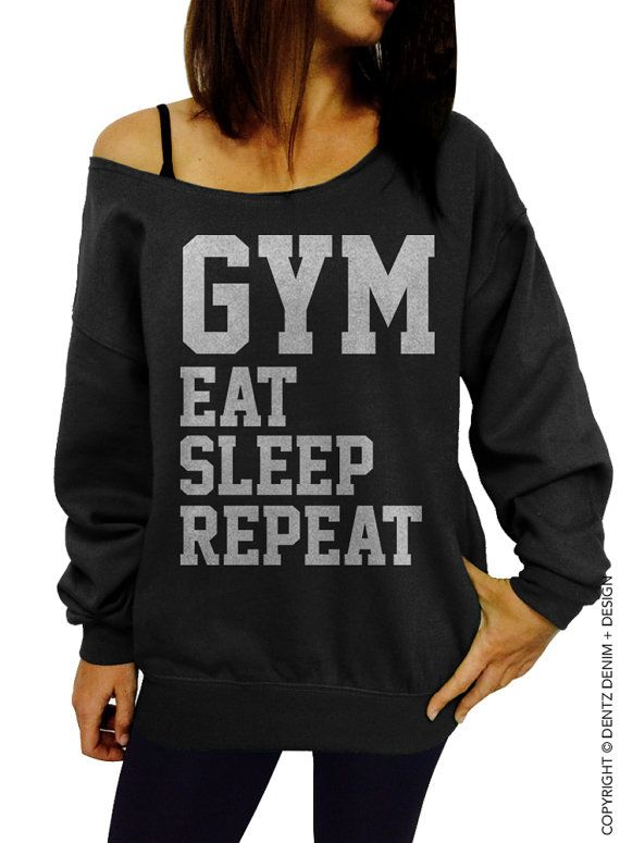"Use coupon code ""pinterest"" Gym Eat Sleep Repeat - Black with Silver Slouchy Oversized Sweatshirt by DentzDesign"