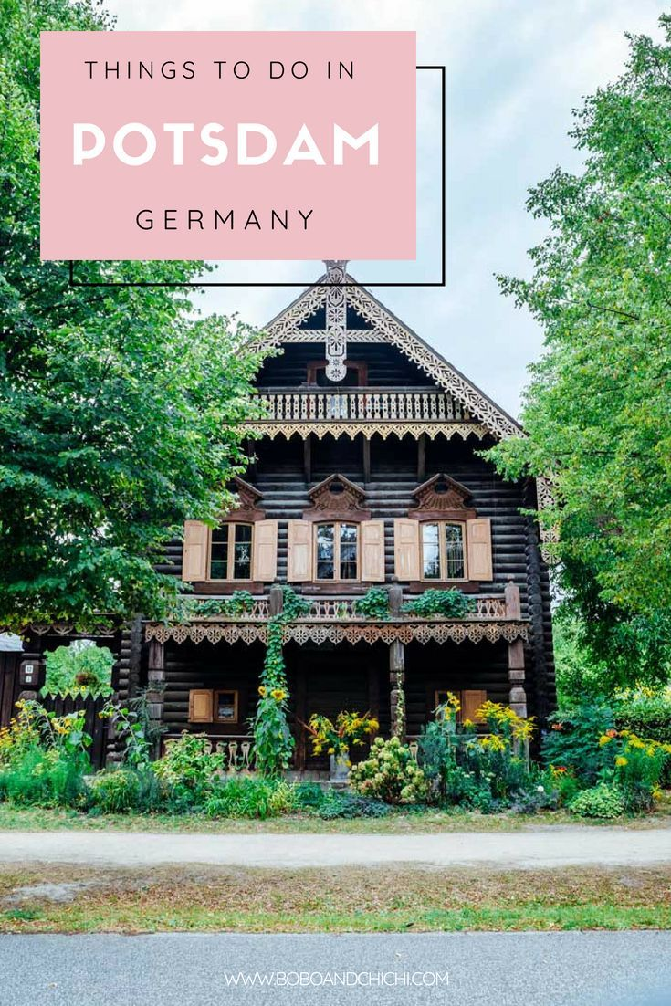 Incredible Things To Do And See In Potsdam Germany Potsdam Germany Germany Potsdam