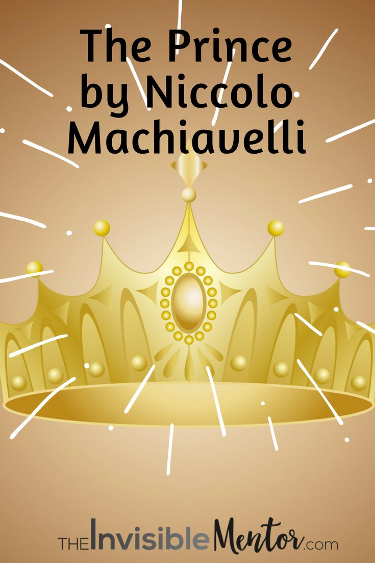 17 best ideas about niccolo machiavelli the prince book review the prince by niccolo machiavelli