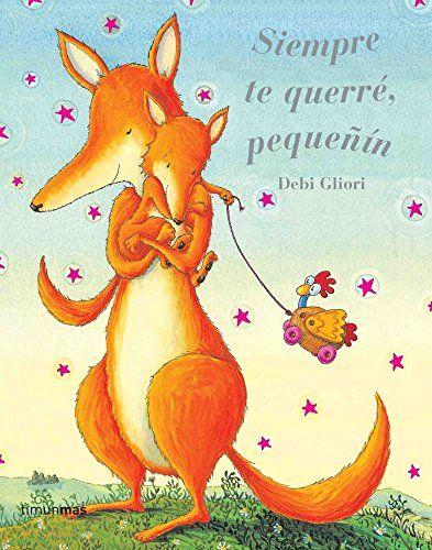 Siempre te querré, pequeñín (Cuentos de Debi Gliori) de D... https://www.amazon.es/dp/840806066X/ref=cm_sw_r_pi_dp_U_x_8z1GAbD9RVPGC