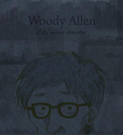 Woody Allen!