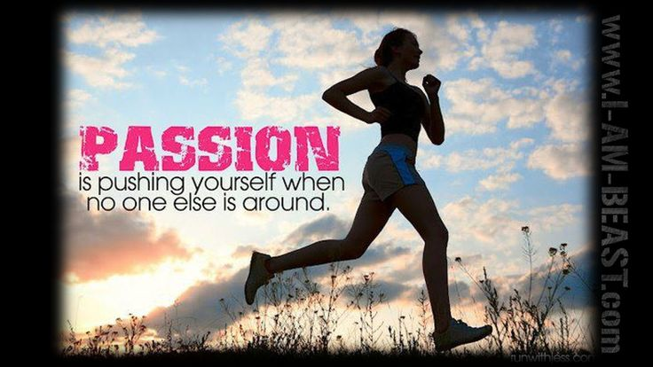 motivational exercise quotes for women       passion quotes running    Exercise Quotes For Women