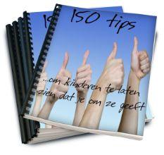 150 Tips ...om kinderen te laten zien dat je om ze geeft.  32 tips voor juffen en meesters