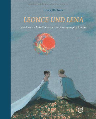 Georg Büchner | Leonce und Lena (Bilder von  Lisbeth Zwerger)