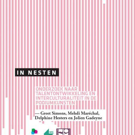 In Nesten: onderzoek naar talentontwikkeling en interculturaliteit in de podiumkunsten