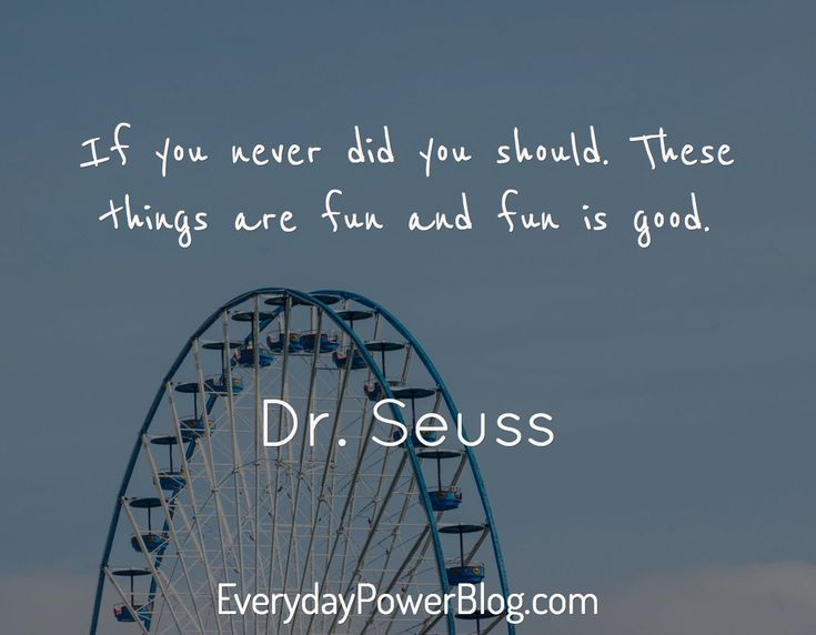 Image result for dr. seuss quotes about recreation