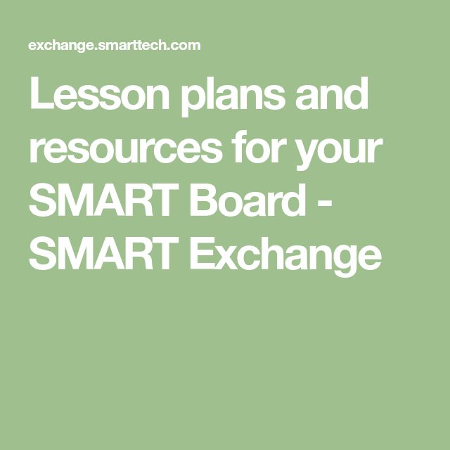 Lesson plans and resources for your SMART Board - SMART Exchange