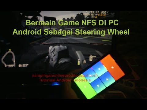 Game Balap Need For Speed Android Sebagai Steering Wheel