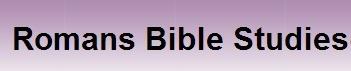 Romans Bible Study E Home Fellowship Help with Life