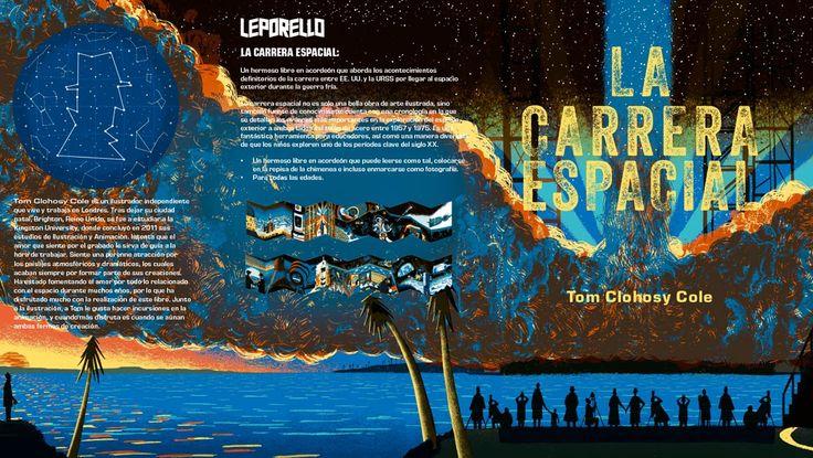 LA CARRERA ESPACIAL ISBN: 978-84-15208-56-3  /   Ilustrador: Tom Clohosy Cole
