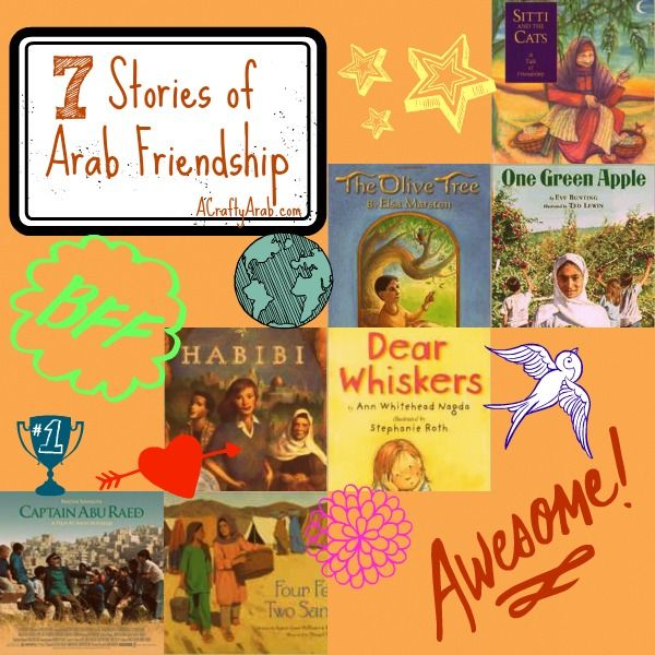 """A Crafty Arab 7 Stories Of  Arab Friendship. Happy Friendship week!  As we begin this week celebrating people who we choose to surround ourselves with in our life, I am reminded of this Anyomous quote I like to share with my kids: """"It doesn't matter who hurt you, or who broke you down, what matters is who made you smile again.""""  …"""