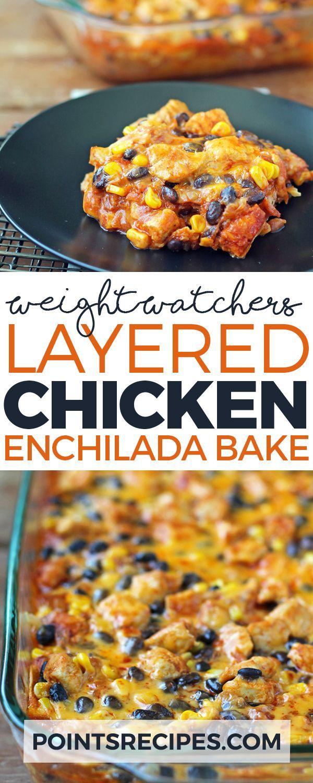 Layered Chicken Enchilada Bake - Weight Watchers Points