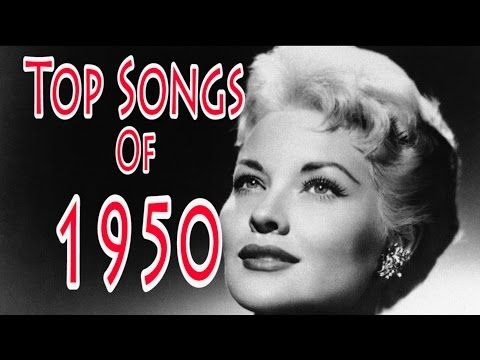 Top Songs of 1950 - YouTube