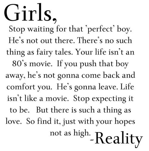 Girls, Stop Waiting For That 'perfect' Boy. He's Not Out