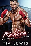 #7: Reckless: A Bad Boy MMA Fighter Romance (Warrior Zone Fighters Book 3)
