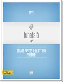"""I #tweetbook digitali e cartacei di LunaFalò presentati alla Fondazione """"Cesare Pavese"""" lo scorso 9 settembre (clic per collegarsi e scaricare i tweetbook - via @udieci on Twitter)"""