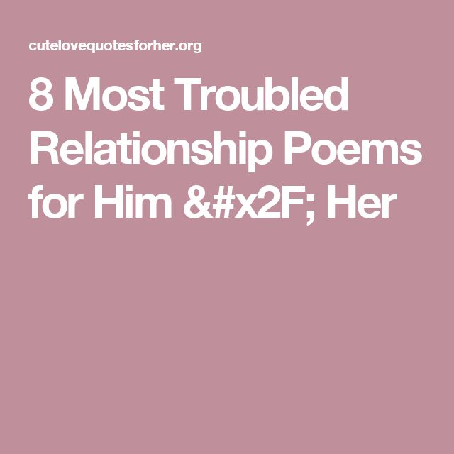 New Relationship Quotes For Her: 17 Best Ideas About Troubled Relationship On Pinterest