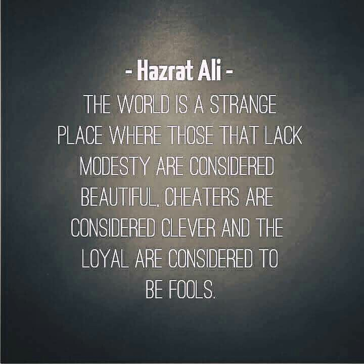 Islamic wisdom. Hazrat Ali (R.A.), a great Muslim leader & companion of the Holy Prophet (saw).